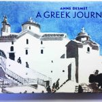Anne Desmet – A Greek Journey